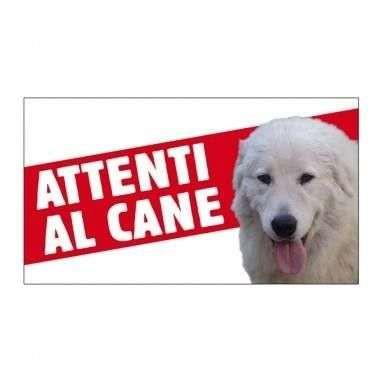 Cartello Attenti al cane Maremmano - Farm Company