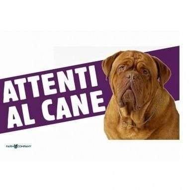 Cartello Attenti al cane Mastino - Farm Company