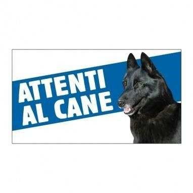 Cartello Attenti al cane Pastore Belga - Farm Company